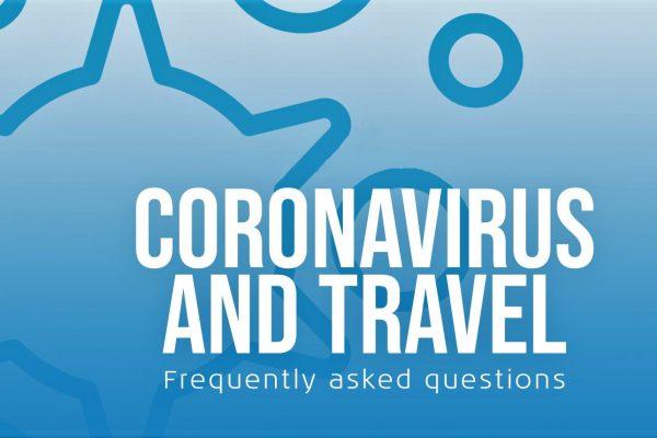 Coronavirus Travel FAQ'S