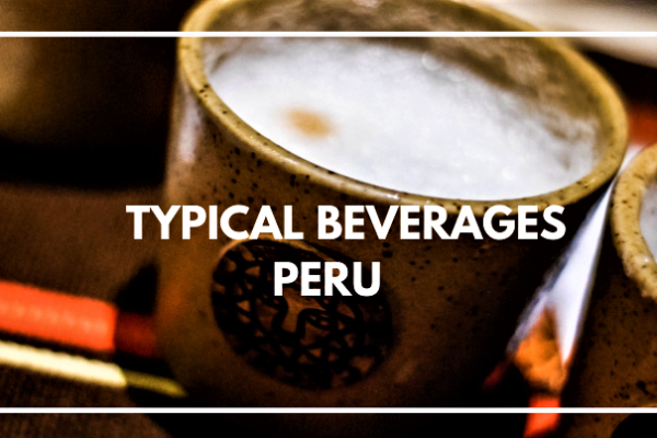 Popular Drinks in Peru